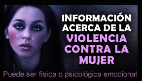 Información acerca de la violencia contra la mujer, violencia de género.