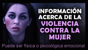 Información acerca de la violencia contra la mujer, violencia de género.